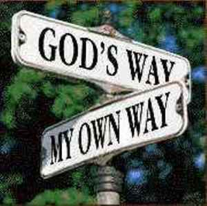 god'swaymyownway